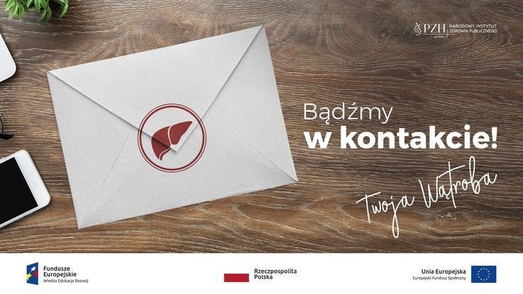 """Raz w życiu kieruj się wątrobą! Radzi Narodowy Instytut Zdrowia Publicznego  w kampanii """"Listy od W."""""""