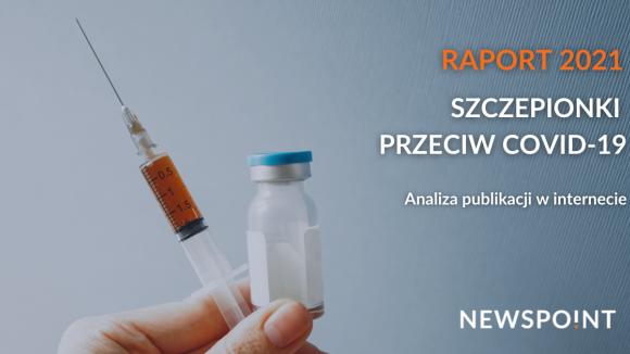Raport Newspoint: Szczepionki przeciw COVID-19