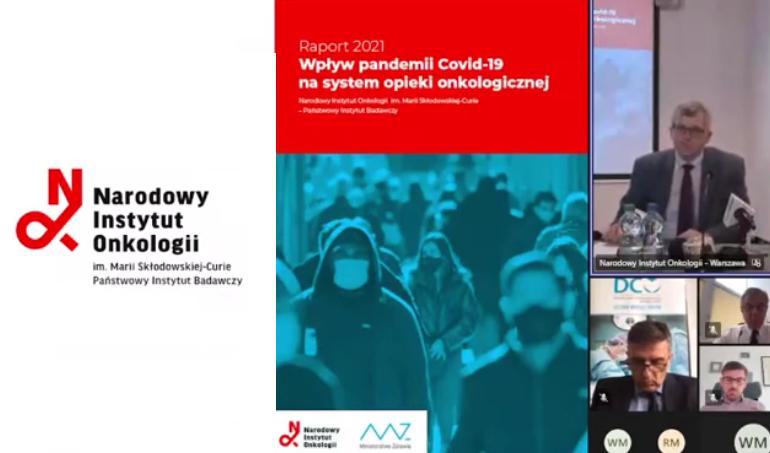 Wpływ pandemii Covid-19 na system opieki onkologicznej - wnioski z raportu Narodowego Instytutu Onkologii