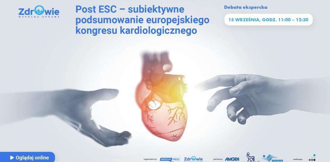 """Debata ekspercka """"Post ESC 2021 - subiektywne podsumowanie europejskiego kongresu kardiologicznego"""""""