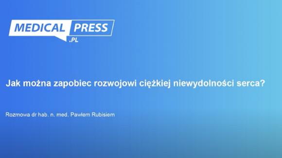 dr Paweł Rubiś: Masz obniżoną tolerancję wysiłku - to może być początek niewydolności serca!
