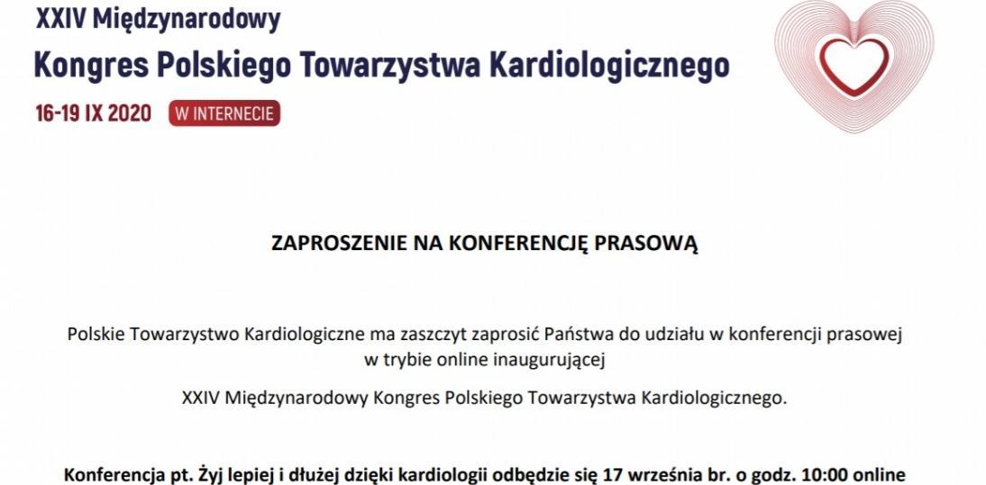Konferencja inaugurująca XXIV Międzynarodowy Kongres Polskiego Towarzystwa Kardiologicznego