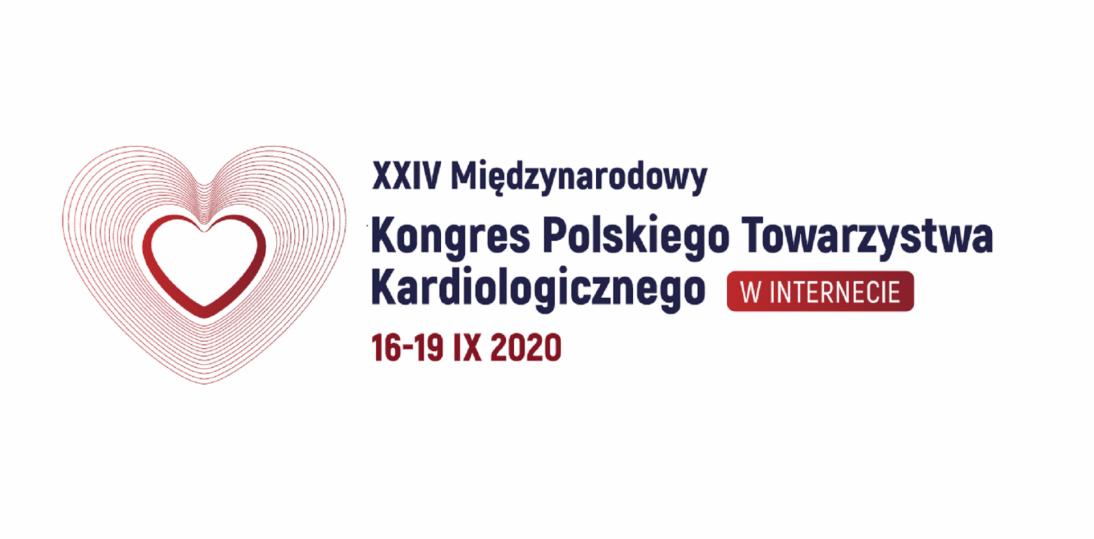 Podsumowujemy XXIV Międzynarodowy Kongres Polskiego Towarzystwa Kardiologicznego