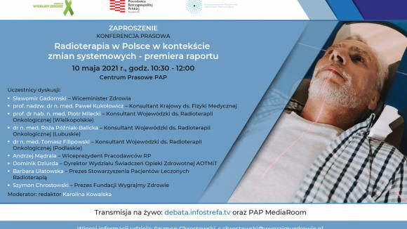Konferencja prasowa RADIOTERAPIA W POLSCE W KONTEKŚCIE ZMIAN SYSTEMOWYCH - premiera raportu