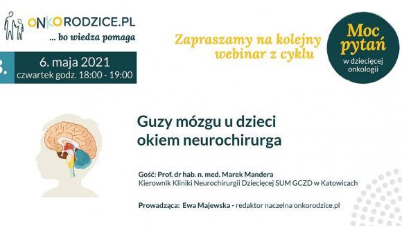 """Webinar """"Guzy mózgu u dzieci okiem neurochirurga"""""""