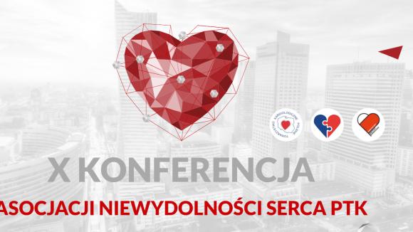 X Konferencja Asocjacji Niewydolności Serca