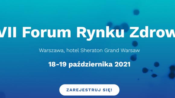 XVII Forum Rynku Zdrowia